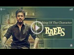 Shahrukh Khan Journey In The Making Of Raees