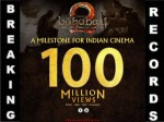 Baahubali 2 Trailer Crosses 100 Million Views On You Tube