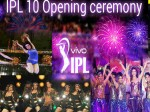 Bollywood Stars Will Perform At Ipl10 Opening Ceremony