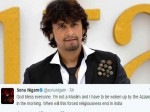 Sonu Nigam Tweets Against Azaan Call Says When This Forced Religiousness Will End