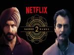 Saif Ali Khan And Nawazuddin Siddiqui Sacred Games 2 Release Date Postponed