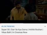 Hrithik Roshan S Super 30 And War Is Trending As 2nd And 6th Place In Internet