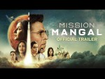 Trailer Akshay Kumar S Mission Mangal Second Trailer Out Now