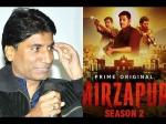 'मिर्जापुर 2 अश्लील और हिंसक है'- राजू श्रीवास्तव ने विरोध जताते हुए कही ये बात