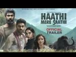 राणा दग्गुबाती की फ़िल्म 'हाथी मेरे साथी' का TRAILER दमदार अंदाज़ में हुआ रिलीज़, 'साइना' से क्लैश