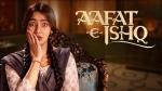 ज़ी5 ओरिजिनल फिल्म 'आफत-ए-इश्क' का ट्रेलर रिलीज, नेहा शर्मा की दमदार वापसी