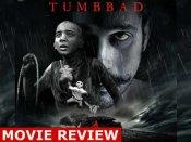 Tumbbad Movie Review: लालच और रहस्यों का खजाना है तुंबाड, शानदार कहानी और परफॉर्मेंस जानदार