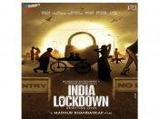 कोरोना लॅाकडाउन पर सबसे बड़ी फिल्म, INDIA Lockdown का धमाकेदार पोस्टर, दमदार कास्ट !