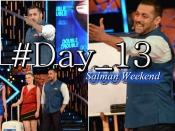 #Day13: सलमान ने लगाई क्लास तो सब हो गए FAIL!