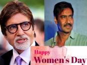 Women's Day- अमिताभ बच्चन से लेकर अजय देवगन तक ने महिला दिवस पर किए धमाकेदार पोस्ट