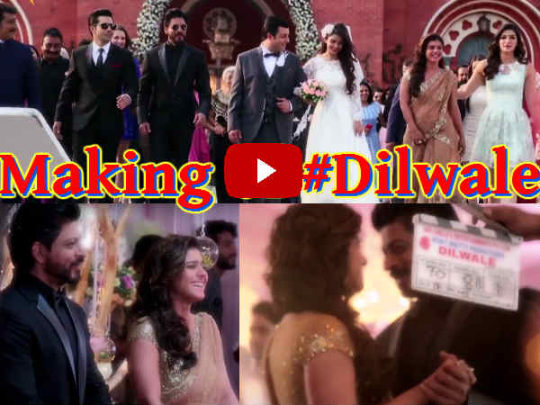 dilwale making behind the scenes