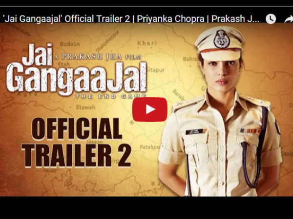 Jai Gangajal official trailer