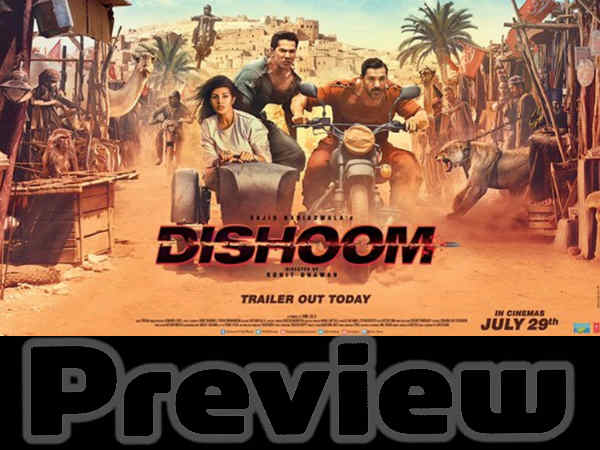 dishoom film preview
