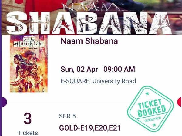 #Booked: नाम शबाना एडवांस बुकिंग शुरू...आप देख रहे हैं 1st Day, 1st Show?