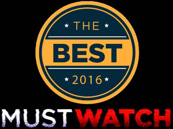 2016 की MUST WATCH फिल्में