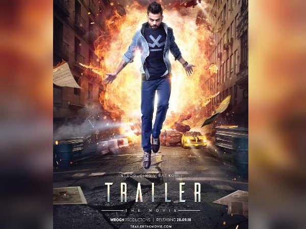 Trailer The Movie:एक्शन अवतार में विराट कोहली करेंगें धमाका, 10 साल बाद Debut