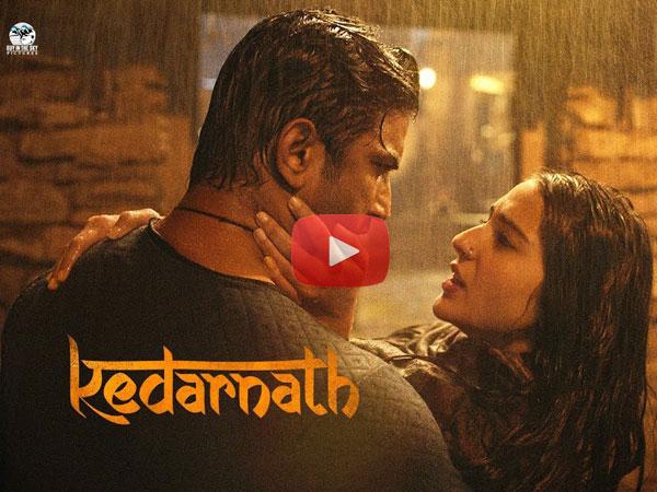TRAILER: सुपरहिट है सुशांत सिंह राजपूत- सारा अली खान की फिल्म 'केदारनाथ', शानदार
