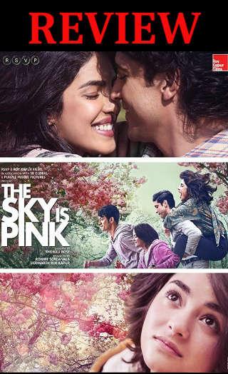 'द स्काई इज पिंक' फ़िल्म रिव्यू