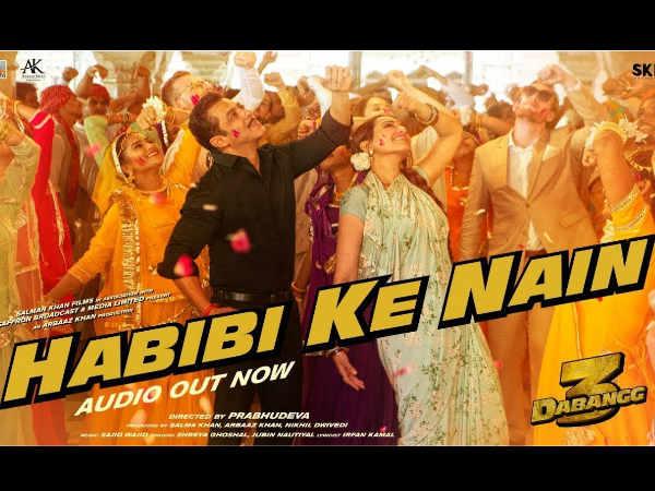 Habibi Ke Nain- दबंग 3 का एक और गाना 'हबीबी के नैन' रिलीज- सलमान और सोनाक्षी का रोमांस