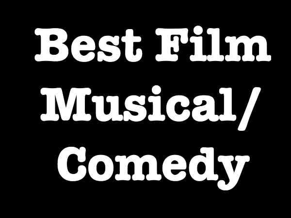 बेस्ट फिल्म कॉमेडी/म्यूज़िकल