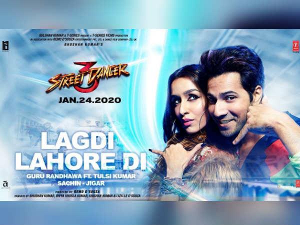 Lagdi Lahore Di- रिलीज हुआ स्ट्रीट डांसर 3डी का गाना- वरुण, श्रद्धा के साथ गुरु रंधावा का धमाका