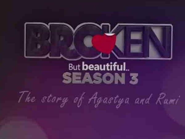 फैंस का इंतजार खत्म, रिलीज हुआ 'ब्रोकन बट ब्यूटीफुल सीजन 3' का पहला VIDEO