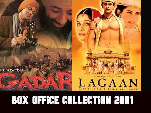 लगान Vs गदर महाक्लैश: जानिए 2001 में बॉक्स ऑफिस की टॉप 20 फिल्मों की कमाई
