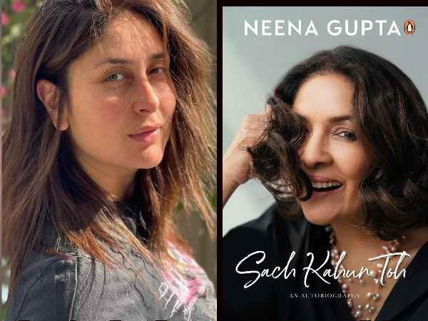 करीना कपूर खान लॉन्च करेंगी नीना गुप्ता की आत्मकथा 'सच कहूं तो', जानिए डीटेल्स