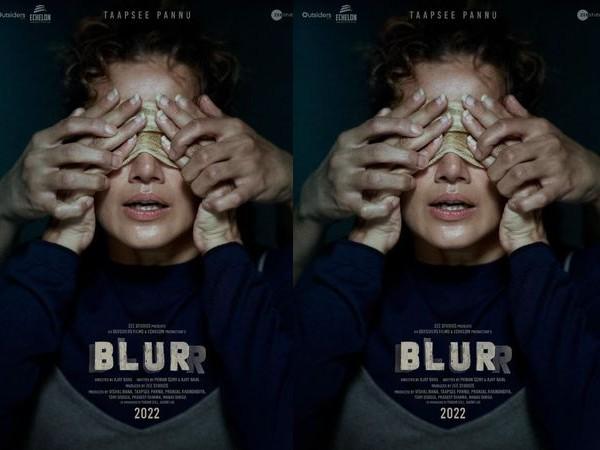 तापसी पन्नू के प्रोडक्शन हाउस की पहली फिल्म ब्लरर का ऐलान, पहला पोस्टर रिलीज