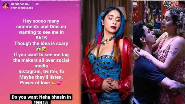 नेहा भसीन ने फैन्स से लगाई बिग बॉस 15 में शामिल होने की गुज़ारिश, कहा - मेकर्स को टैग कर कर के कर दो परेशान
