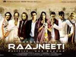 Raajneeti Is Ready Release