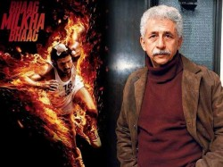 Naseeruddin Shah Says Bhaag Milkha Bhaag Is Bad Movie