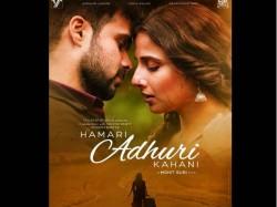 Hamari Adhuri Kahani Poster Copied From Shahrukh Veer Zaara