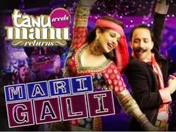 Mari Gali Full Song Tanu Weds Manu Returns
