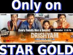 Ajay Devgn Drishyam World Television Premiere On Star Gold November 1 050909 Pg