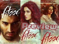 Fitoor Film Preview Reasons Watch Katrina Kaif Aditya Roy Kapoor