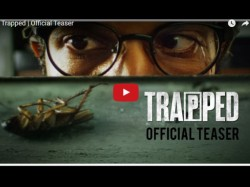 Rajkummar Rao Trapped Official Teaser