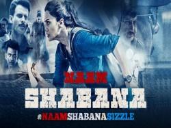 Reason To Watch Taapsee Pannu Akshay Kumar S Movie Naam Shabana