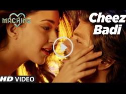 Cheez Badi Hai Mast Mast Video Song Machine