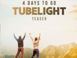 New Tubelight Poster With Salman Khan Sohail 4 Days Tubelight Teaser