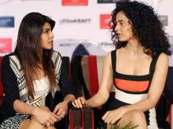 Did Priyanka Chopra Say That She Does Not Want To Be Like Kangana Ranaut
