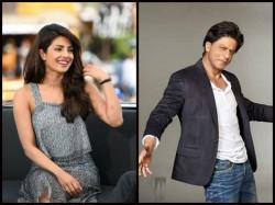 Priyanka Chopra Expresses Love Shahrukh Khan