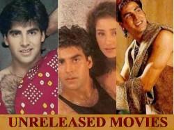 Akshay Kumar Movies That Never Got Released