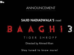 Baaghi 3 Official Announcement Tiger Shroff Roped For Third Installment