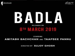 Amitabh Bachchan Taapsee Pannu Starer Film Badla Will Be Release On 8 March