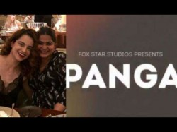 Panga Title Kangana Ranaut Is Ready Take On Anyone The Sake Of Her Loved Ones