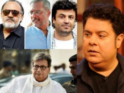 Sajid Khan Alok Nath Subhash Ghai List Of Celebs Who Are Accused Of Harassment