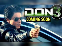 Don 3 Shahrukh Khan S Don 3 Will Release On