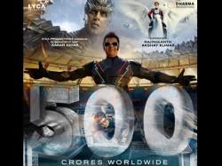 Rajinikanth Akshay Kumar 2 0 Crosses 500 Crore At The Worldwide Box Office