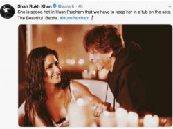 Shahrukh Khan Shares Katrina Kaif S Bathtub Picture Is Struck By Her Husn